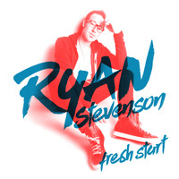 Ryan Stevenson - Fresh Start