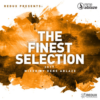 Various Artists - Redux Presents : The Finest Selection 2017 Mixed by Rene Ablaze