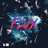 Daze Prism - Flux LP