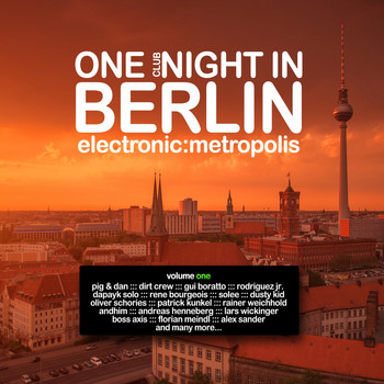 Various Artists - One Clubnight in Berlin - Electronic Metropolis, Vol. 1