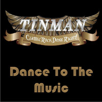 Tinman - Dance to the Music
