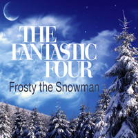 The Fantastic Four - Frosty The Snowman