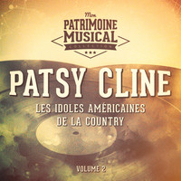 Patsy Cline - Les idoles américaines de la country : Patsy Cline, Vol. 2