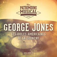 George Jones - Les idoles américaines de la country : George Jones, Vol. 2