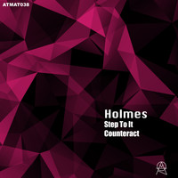 Holmes - Step To It EP