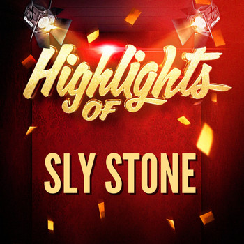 Sly Stone - Highlights of Sly Stone
