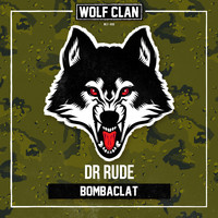 Dr Rude - Bombaclat