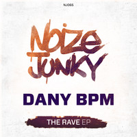 Dany BPM - The Rave EP