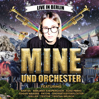 Mine - Mine und Orchester (Live in Berlin)