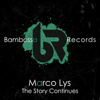 Marco Lys - The Story Continues