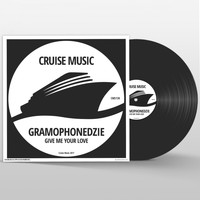 Gramophonedzie - Give Me Your Love