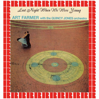 Art Farmer - Last Night When We Were Young