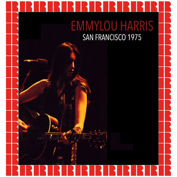 Emmylou Harris - The Boarding House, San Francisco, November 28th, 1975