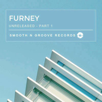 Furney - Unreleased, Pt. 1