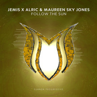 Jemis x Alric & Maureen Sky Jones - Follow The Sun
