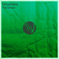 Michael Badal - The Groove