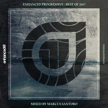 Various Artists - Enhanced Progressive - Best Of 2017, Mixed by Marcus Santoro