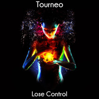Tourneo - Lose Control
