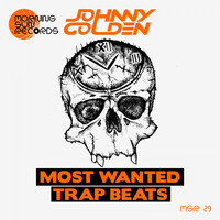 Johnny Golden - Most Wanted Trap Beats