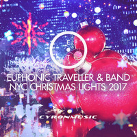 Euphonic Traveller - NYC Christmas Lights 2017 (Acoustic Version with Band) (Acoustic Version with Band)