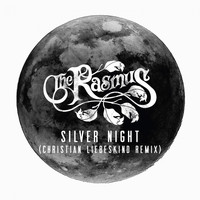 The Rasmus - Silver Night (Christian Liebeskind Remix)