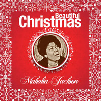 Mahalia Jackson - Beautiful Christmas