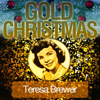 Teresa Brewer - Gold Christmas