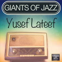 Yusef Lateef - Giants of Jazz