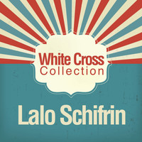 Lalo Schifrin - White Cross Collection