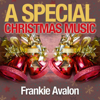 Frankie Avalon - A Special Christmas Music