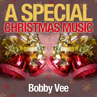 Bobby Vee - A Special Christmas Music