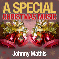 Johnny Mathis - A Special Christmas Music