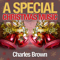 Charles Brown - A Special Christmas Music