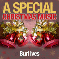 Burl Ives - A Special Christmas Music