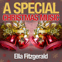 Ella Fitzgerald - A Special Christmas Music