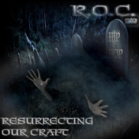 Jay RoC - R.O.C. (Resurrecting Our Craft)