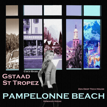 Various Artists - Pampelonne Beach, St Tropez, Gstaad: Zen Deep Tech House