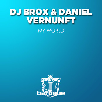 DJ Brox, Daniel Vernunft - My World