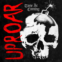 Uproar - Time is Coming