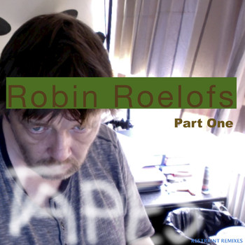 Robin Roelofs - Tapes, Pt. 1 (Restraint Remixes)