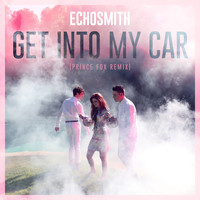 Echosmith - Get Into My Car (Prince Fox Remix)