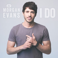Morgan Evans - I Do