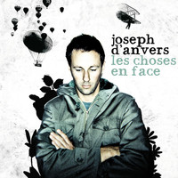 Joseph d'Anvers - Les choses en face
