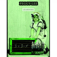 Peggy Lee - Learning