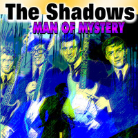 The Shadows - Man of Mystery