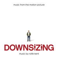 Rolfe Kent - The world is amazed (Main Title Theme) [From Downsizing]