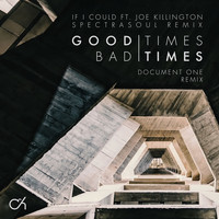 Camo & Krooked - Good Times Bad Times / If I Could (Remixes)