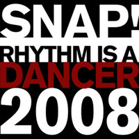 SNAP! - Rhythm Is a Dancer 2008