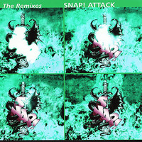 SNAP! - Attack: The Remixes, Vol. 2