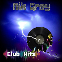 Nik Grey - Club Hits